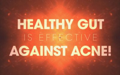 Healthy gut is effective against ACNE!